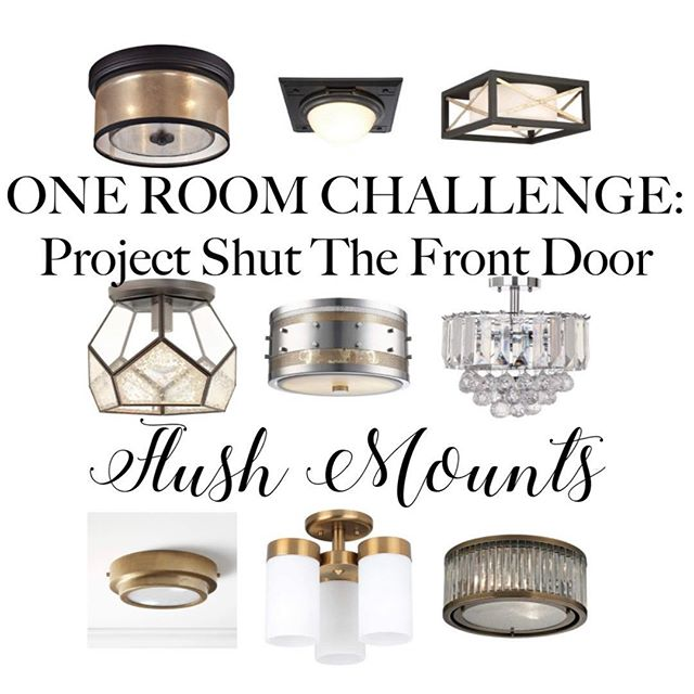 PROJECT SHUT THE FRONT DOOR, ONE ROOM CHALLENGE, BETTER HOMES AND GARDENS, ORC FALL 2018, #DESIGNNINJA, #ONEROOMCHALLENGE, #BHGORC, #PROJECTSHUTTHEFRONTDOOR, LIGHTING OPTIONS