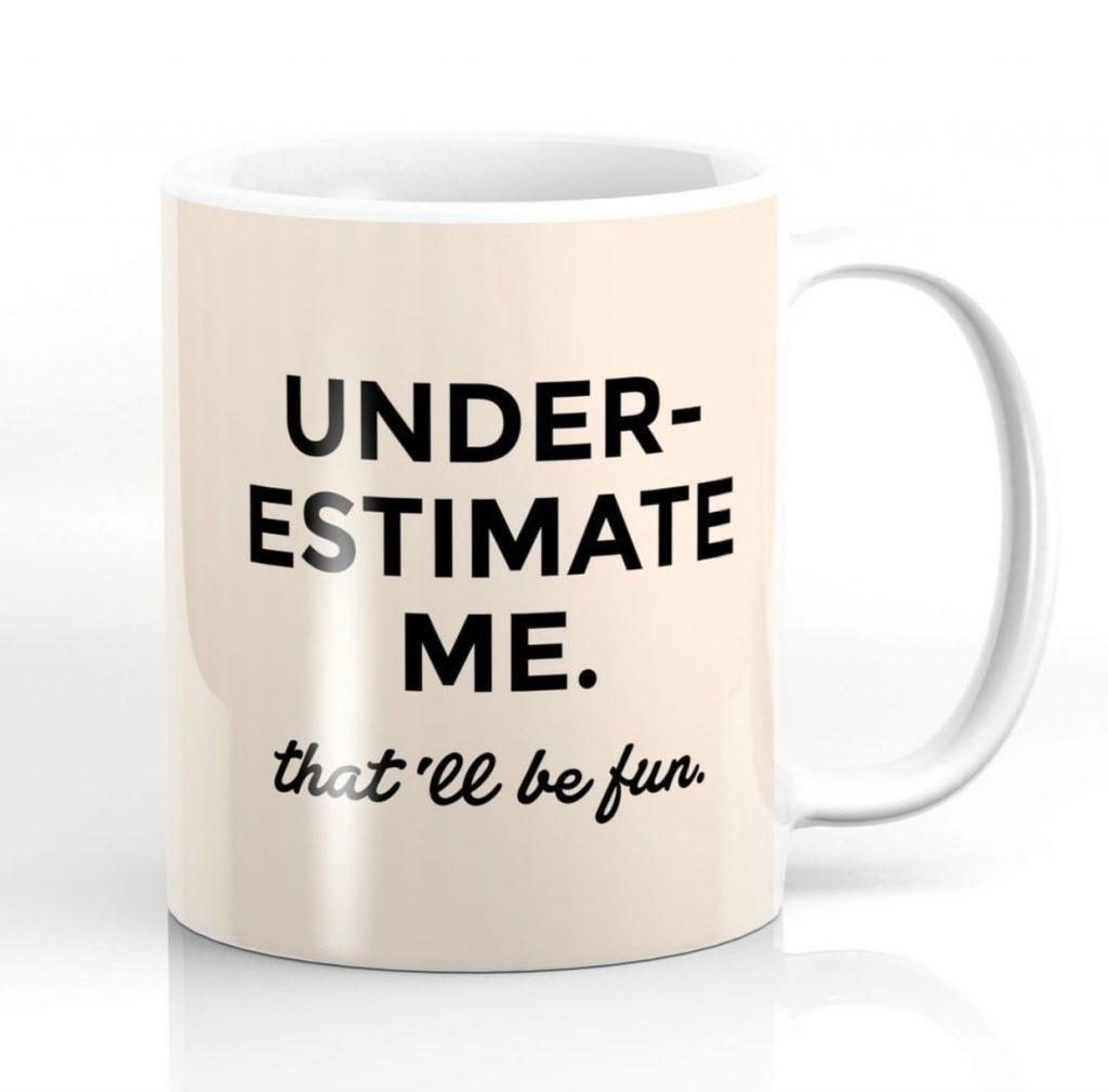 underestimate me, coffee mug, buy now, one week, design ninja, one room challenge, better homes and gardens,